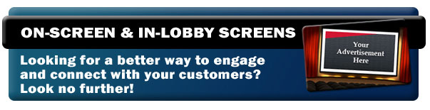 ON_SCREEN & IN-LOBBY SCREENS
